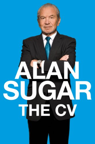 The CV - Alan Sugar