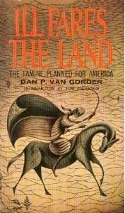 Ill Fares The Land: Dan P. VAN GORDER: Amazon.com: Books