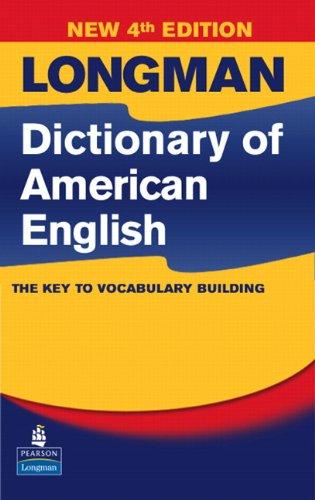 Longman Dictionary of American English, 4th Edition...
