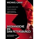 """Medianoche en San Petersburgo [Spanien Import]von """"Michael Caine"""""""