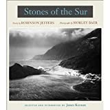 Stones of the Sur: Poetry by Robinson Jeffers, Photographs by Morley Baer [Hardcover] [2002] 1 Ed. Robinson Jeffers, Morley Baer, James Karman