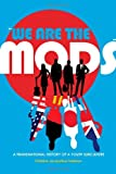 img - for  We are the Mods : A Transnational History of a Youth Subculture (Mediated Youth) book / textbook / text book