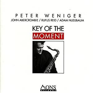 Key of the Moment by Peter Weniger and John Abercrombie