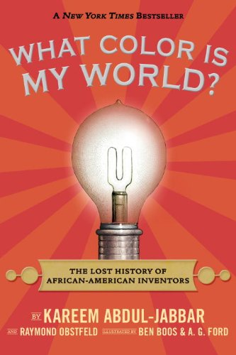 What Color Is My World?: The Lost History of African-American Inventors (Picture Books African American compare prices)