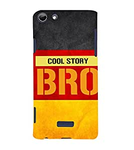 Cool Story Bro 3D Hard Polycarbonate Designer Back Case Cover for Micromax Canvas Selfie 3 Q348