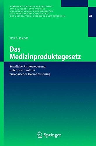 das-medizinproduktegesetz-staatliche-risikosteuerung-unter-dem-einfluss-europaischer-harmonisierung-