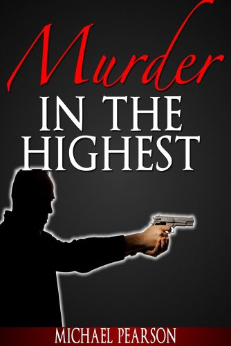 Book: Murder In the Highest by Michael Pearson