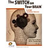 The Switch On Your Brain 5-Step Learning Process Workbook