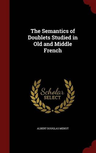 The Semantics of Doublets Studied in Old and Middle French