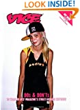 Vice Dos and Don'ts: 10 Years of VICE Magazine's Street Fashion Critiques