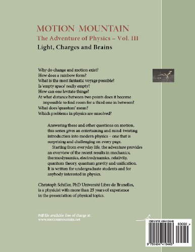 Motion Mountain - vol. 3 - The Adventure of Physics: Light, Charges and Brains: Volume 3
