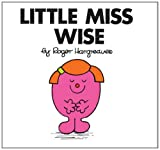 Roger Hargreaves Little Miss Wise (Little Miss Classic Library)