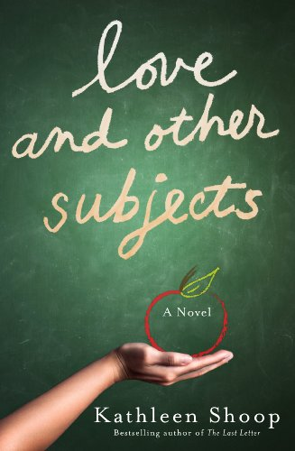 Another Bestseller From KND Fave Author Kathleen Shoop &#8211; Love And Other Subjects  Buy Now at Discounted Price &#8211; Just 99 Cents on Kindle
