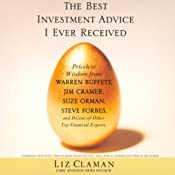The Best Investment Advice I Ever Received (Unabridged Selections) | [Liz Claman]