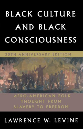 Black Culture and Black Consciousness: Afro-American Folk...