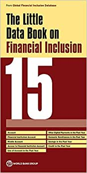 The Little Data Book On Financial Inclusion 2015 (World Development Indicators)