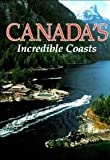 Canada's Incredible Coasts (Travel books) (0870448293) by Donald J Crump