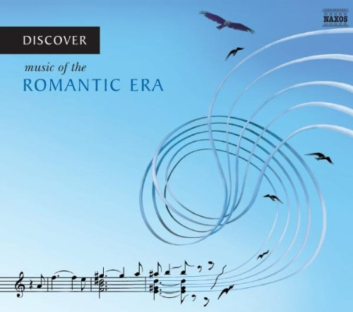 Discover: Music of the Romantic Era