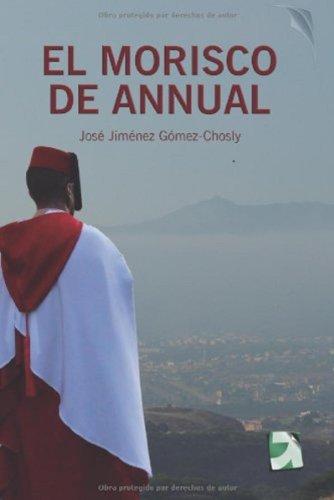 El morisco de Annual de José Jiménez Gómez
