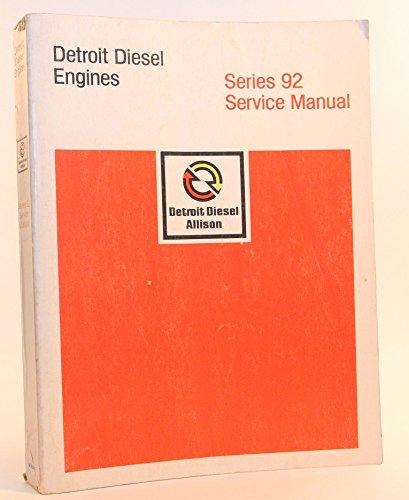 Detroit Diesel Engines, Series 92 Service Manual, 6SE380, Rev. 8/81 (Detroit Diesel Service Manual compare prices)