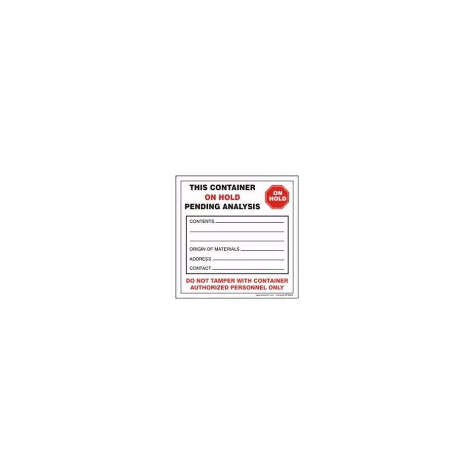 Hazardous Waste Adhesive Vinyl Labels THIS CONTAINER ON HOLD PENDING ANALYSIS  4 x 4 (QTY/100)