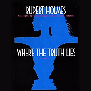 Where the Truth Lies Audiobook