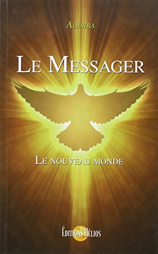 Le messager (French Edition)
