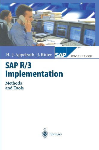 SAP R/3 Implementation: Methods and Tools (SAP Excellence)