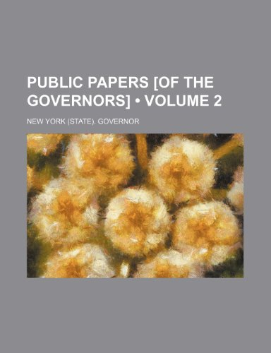 Public Papers [Of the Governors] (Volume 2)