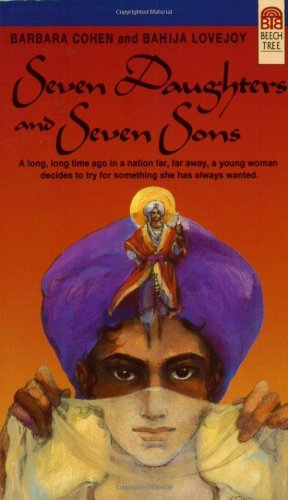 Seven Daughters and Seven Sons by Barbara Cohen and Bahija LOvejoy