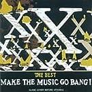 Best:Make the Music Go Bang