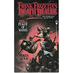 Plague of Knives (Frank Frazetta's Death Dealer, Book 4) by Frank Frazetta and James R. Silke