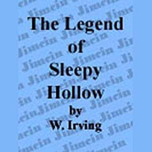 The Legend of Sleepy Hollow | [Sir Washington Irving]