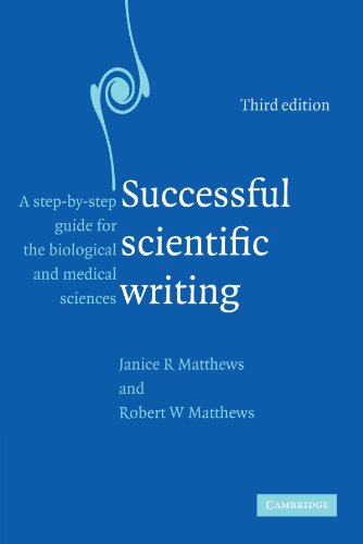 Successful Scientific Writing: A Step-by-Step Guide for...