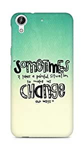 AMEZ painful situation change us Back Cover For HTC Desire 626 LTE