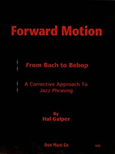 Forward Motion: From Bach to Bebop from Sher Music Co