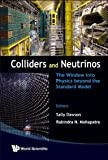 img - for Colliders And Neutrinos book / textbook / text book