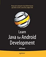 Learn Java for Android Development Front Cover