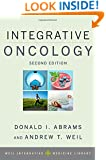 Integrative Oncology (Weil Integrative Medicine Library)