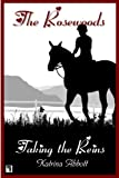 img - for Taking The Reins (The Rosewoods Book 1) book / textbook / text book