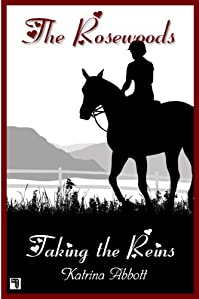 (FREE on 9/4) Taking The Reins by Katrina Abbott - http://eBooksHabit.com