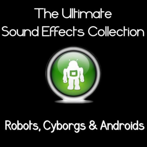 Ultimate Sound Effects Collection - Robots, Cyborgs & Androids front-191327