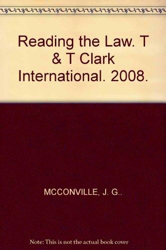 Reading the Law. T & T Clark International. 2008.