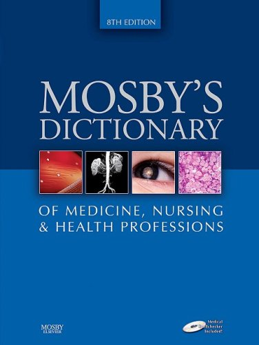 Mosby's Dictionary of Medicine, Nursing & Health Professions, 8e