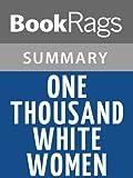 One Thousand White Women by Jim Fergus   Summary & Study Guide