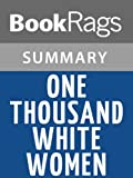 img - for One Thousand White Women by Jim Fergus | Summary & Study Guide book / textbook / text book