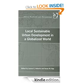 Local Sustainable Urban Development in a Globalized World (Urban Planning and Environment)
