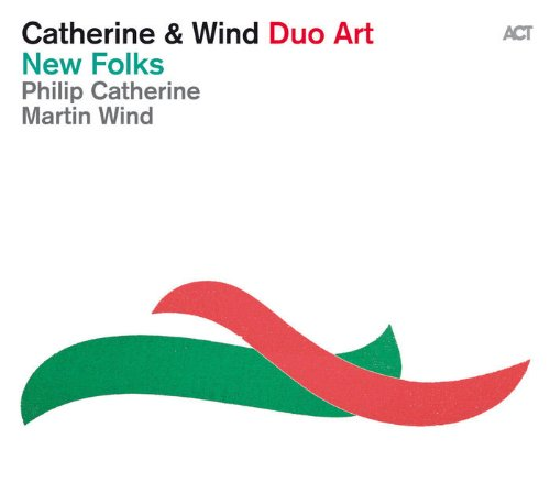 Philip Catherine-And Martin Wind-New Folks-2014-SNOOK Download