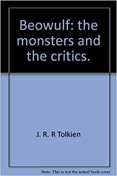 tolkien monsters critics essay Review of the monsters and the critics and other essays by jrr tolkien.