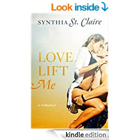 Love Lift Me (Sweet Romance)